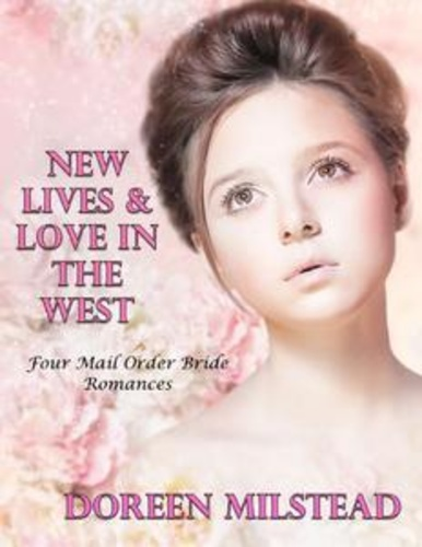 new-lives-love-in-the-west-four-mail-order