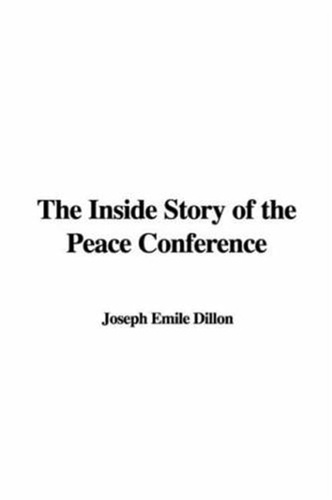 inside-story-of-the-peace-conference-the