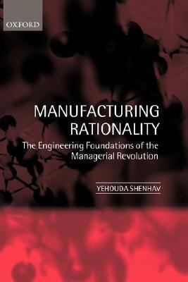manufacturing-rationality