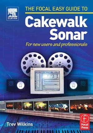 focal-easy-guide-to-cakewalk-sonar-for-new-users