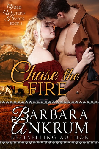 chase-the-fire-wild-western-hearts-series-book