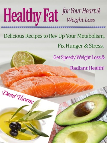healthy-fat-for-your-heart-weight-loss