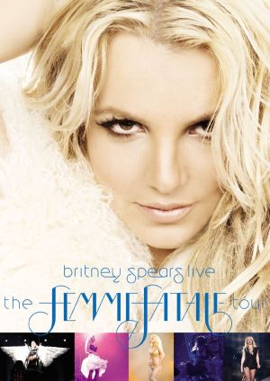 BRITNEY SPEARS LIVE - THE FEMME FATALE TOUR