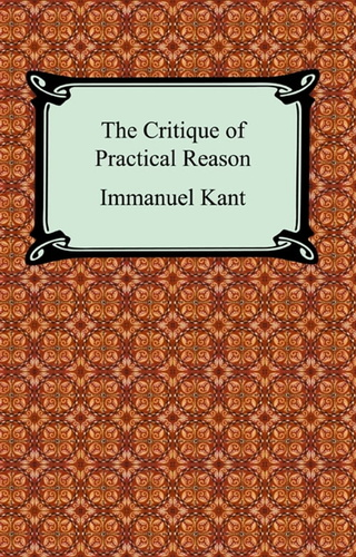 critique-of-practical-reason-the