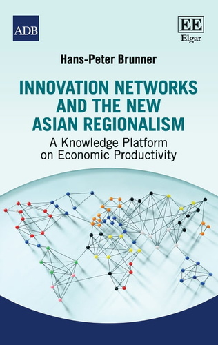 innovation-networks-the-new-asian-regionalism
