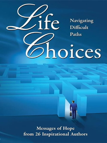 life-choices-navigating-difficult-paths