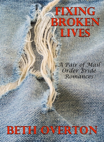 fixing-broken-lives-a-pair-of-mail-order-bride