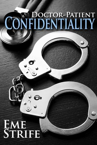 DOCTOR-PATIENT CONFIDENTIALITY: VOLUME ONE