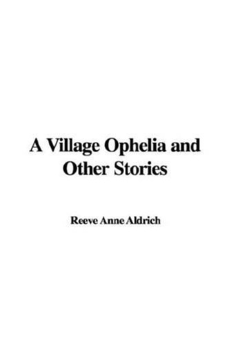 village-ophelia-stories-a