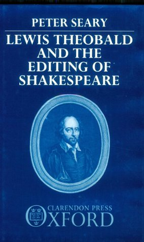 lewis-theobald-the-editing-of-shakespeare