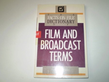facts-on-file-dictionary-of-film-an-broadcast-term