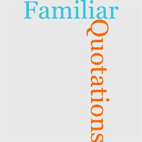 familiar-quotations