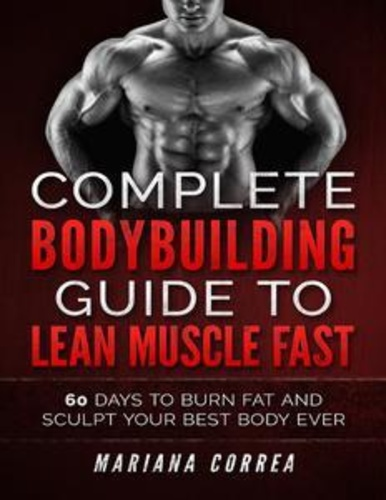 complete-bodybuilding-guide-to-lean-muscle-fast