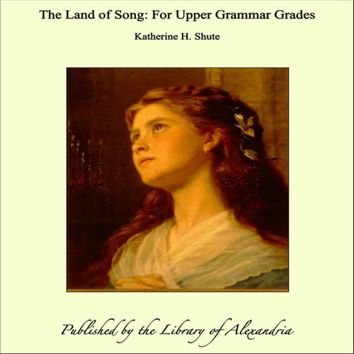land-of-song-for-upper-grammar-grades-the