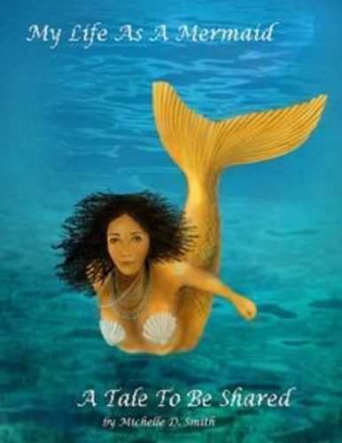 my-life-as-a-mermaid-a-tale-to-be-shared