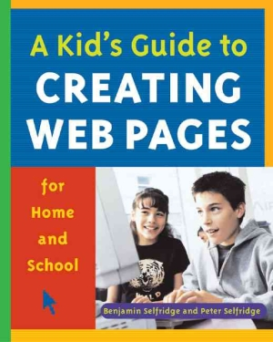 kid-guide-to-creating-web-pages-for-home-an-a