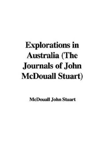 explorations-in-australia-the-journals-of-john