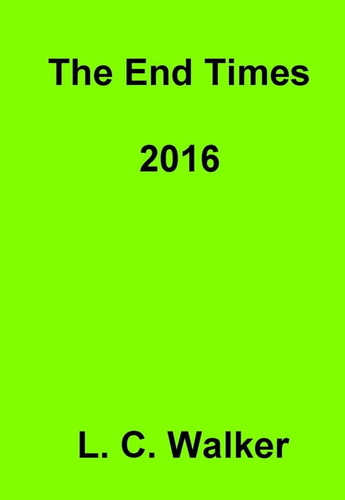 end-times-2016-the