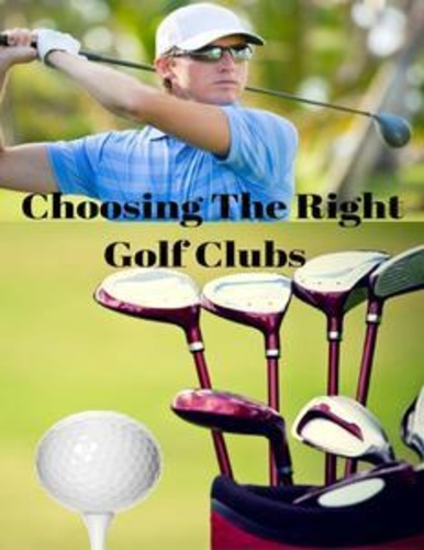 choosing-the-right-golf-clubs