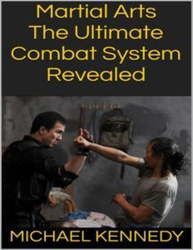 martial-arts-the-ultimate-combat-system-revealed