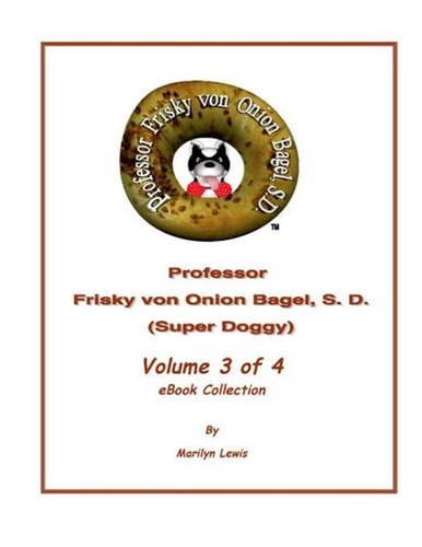 volume-3-of-4-professor-frisky-von-onion-bagel