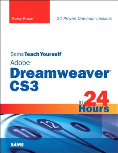 sams-teach-yourself-adobe-dreamweaver-cs3-in-24