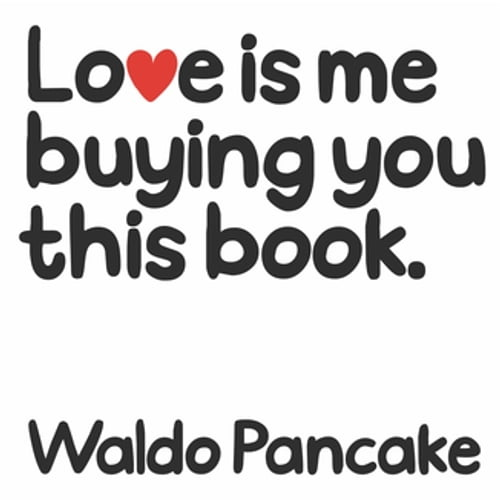 love-is-me-buying-you-this-book