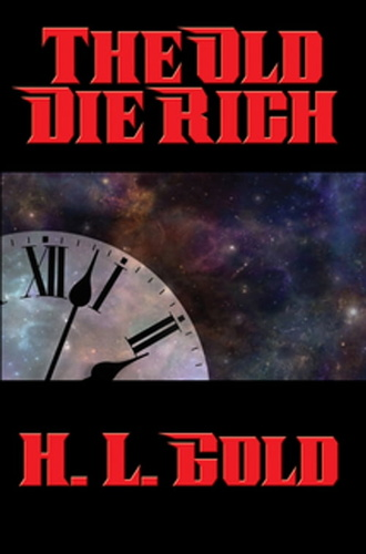 old-die-rich-the