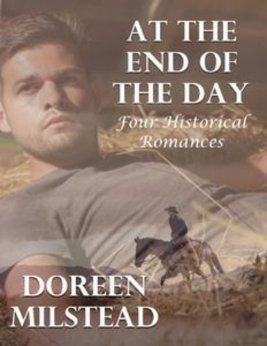 at-the-end-of-the-day-four-historical-romances