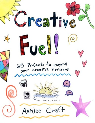 creative-fuel-65-projects-to-expand-your