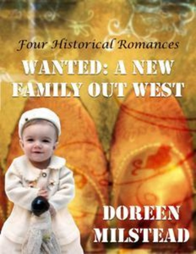 wanted-a-new-family-out-west-four-historical