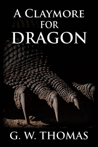 a claymore for dragon - 82970228 (9781927089699)