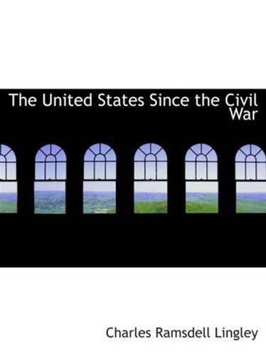 united-states-since-the-civil-war-the