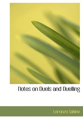 notes on duels and duelling