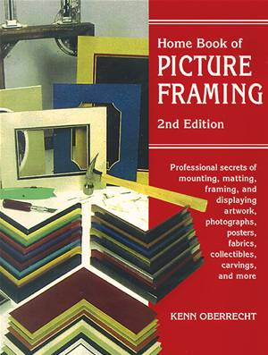 home-book-of-picture-framing-2nd-edition