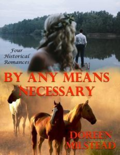 by-any-means-necessary-four-historical-romances