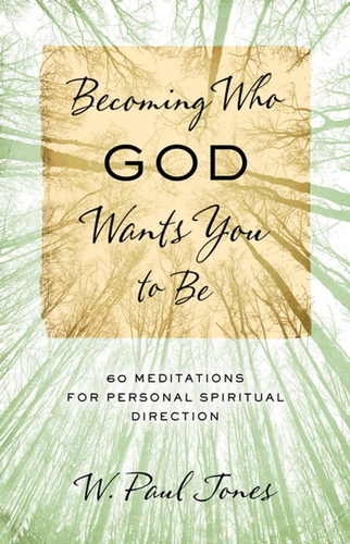 becoming-who-god-wants-you-to