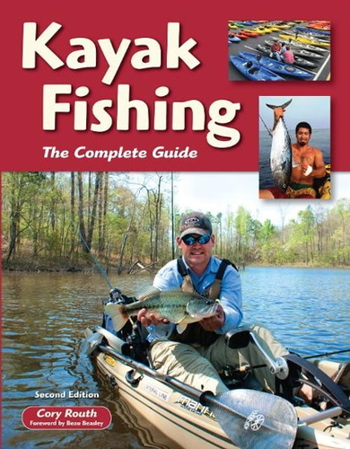 kayak-fishing-second-edition-the-complete-guide