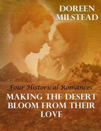 making-the-desert-bloom-from-their-love-four