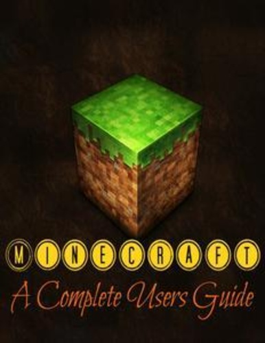 minecraft-a-complete-users-guide