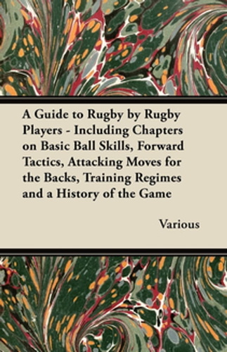 guide-to-rugby-by-rugby-players-including