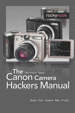 canon-camera-hackers-manual-the