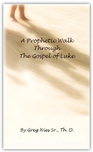 prophetic-walk-through-the-gospel-of-luke-a