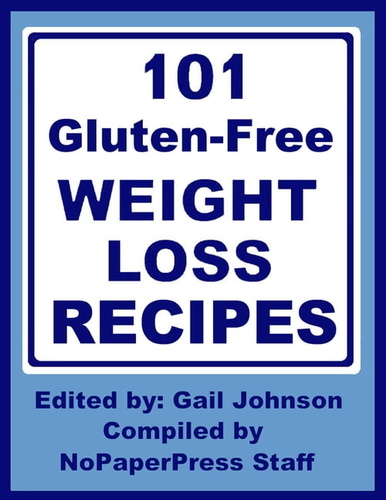 101-gluten-free-weight-loss-recipes
