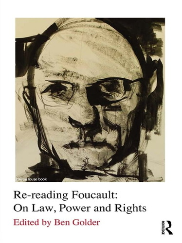 re-reading-foucault-on-law-power-rights
