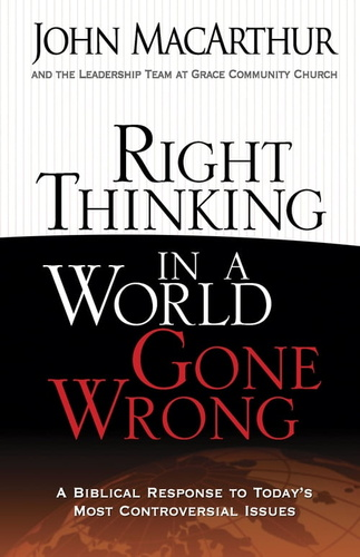right-thinking-in-a-world-gone-wrong