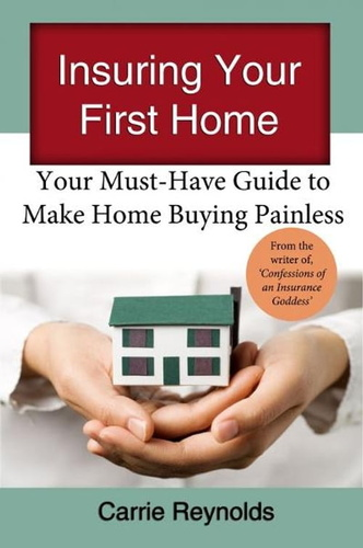 insuring-your-first-home-your-must-have-guide