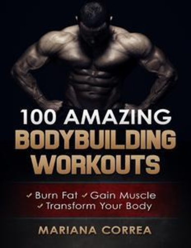 100-amazing-bodybuilding-workouts