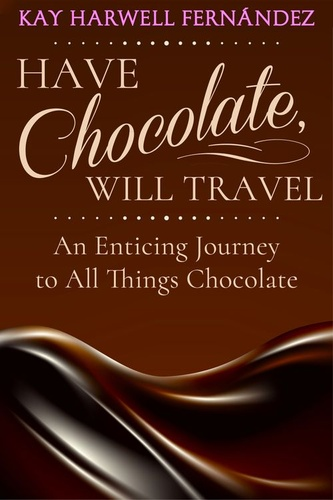 have-chocolate-will-travel-an-enticing-journey