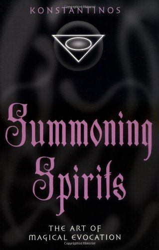 Summoning spirits the art of magical evocation fandeluxe Image collections